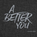 A better you black graphic