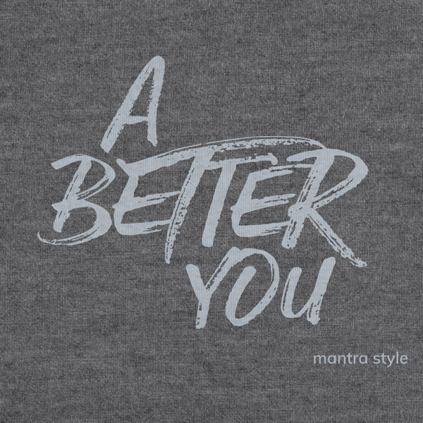 A better you grey graphic
